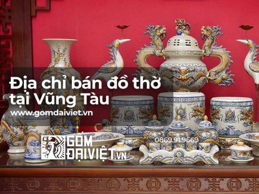 Địa chỉ bán đồ thờ cúng tại Vũng Tàu