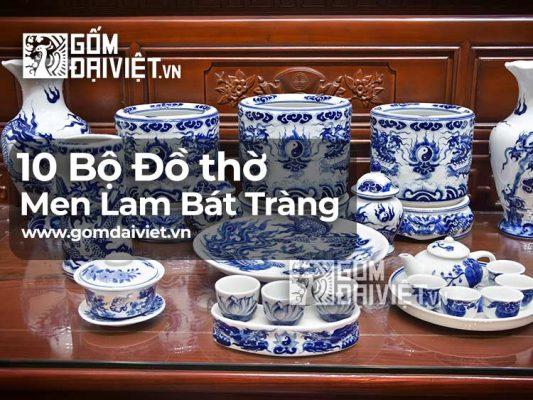 Đồ Thờ Men Lam Gia Tiên gốm sứ Bát Tràng