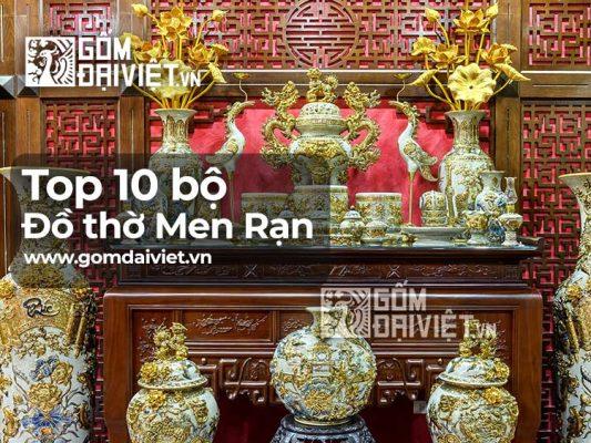 Top 10 Bộ Đồ Thờ Men Rạn Bát Tràng